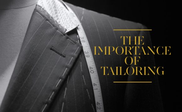 The Importance of Tailoring